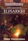 Unutulmuş Diyarlar 2.kitap-Elfşarkısı
