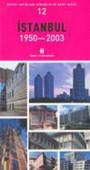 İstanbul 1950-2003 Mimarlık ve Kent Dizisi 12