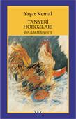 Bir Ada Hikayesi 3 - Tanyeri Horozları