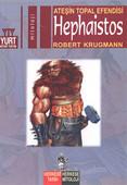 Ateşi Topal Efendisi-Hephaistos