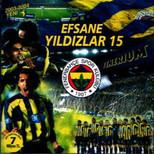 Efsane Yıldızlar 15 Şampiyonsun Fenerbahçe