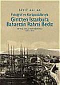 Fotoğraf ve Kartpostallarıyla Girit''ten İstanbul''a Bahaettin Rahmi Bediz