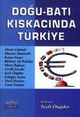 Doğu-Batı Kıskacındaki Türkiye