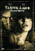 Taking Lives - Hayatın Benim