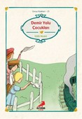 Dünya Çocuk Klasikleri - Demiryolu Çocukları