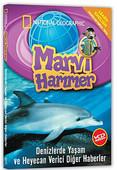 Marvi Hammer 1 - Denizlerde Yaşam ve Heyecan Verici Diğer Haberler