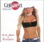 Gülshen 2005 Özel Remixler