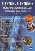 Elektrik-Elektronik Mühendisliğin Temelleri-Alternatif Akım Devreleri Cilt 2