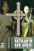 Papalar ve Kadınlar - Vatikan'ın Aşk Arşivi