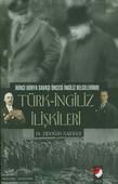 Türk - İngiliz İlişkileri
