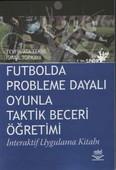 Futbolda Probleme Dayalı Oyunla Taktik Beceri Öğretimi