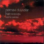 Semavi Duyuşlar-Esma Şarkıları