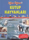 Eğlen Öğren Dizisi - Kutup Hayvanları (Çıkartmalı)