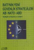 Batı'nın Yeni Güvenlik Stratejileri AB-NATO-ABD
