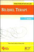 Bilişsel Terapi - Temel İlkeler ve Uygulama