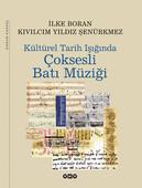 Kültürel Tarih Işığında Çoksesli Batı Müziği (2. Hamur)