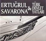 Ertuğrul Savanora - Türk Devlet Yatları