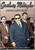 Görülmüş Mektuplar - Adnan Menderes