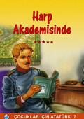 Mustafa Kemal Harp Akademisinde - Çocuklar İçin Atatürk
