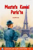 Mustafa Kemal Paris'te - Çocuklar İçin Atatürk