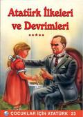 Atatürk İlkeleri ve Devrimleri - Çocuklar İçin Atatürk