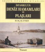 İstanbul'un Deniz Hamamları ve Plajları