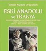 Eski Anadolu ve Trakya