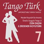 Tango Türk 7 SERİ
