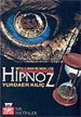 Mitolojiden Bilimselliğe Hipnoz