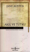 Akıl ve Tutku - Hasan Ali Yücel Klasikleri