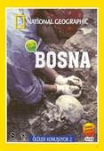 National Geographic - Ölüler Konuşuyor - Bosna