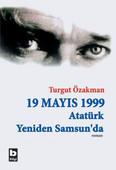 19 Mayıs 1999 Atatürk Yeniden Samsun'da (2 Cilt)