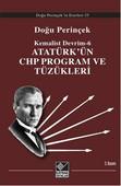 Kemalist Devrim 6 - Atatürk'ün CHP Program ve Tüzükleri