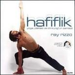 Hafiflik - Yoga, Pilates ve Chi kung'un Sentezi (Uygulama DVD'siyle)