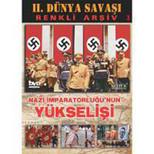 Nazi İmparatorluğunun Doğuşu ve Yükselişi