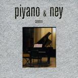Piyano - Ney