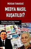 Medya Nasıl Kuşatıldı?
