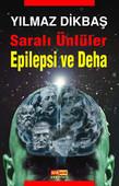 Saralı Ünlüler/Epilepsi ve Deha