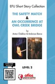 The Safety Match & An Occurence At Owl Creek Bridge - Level 2