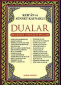 Kur'an ve Sünnet Kaynaklı Dualar