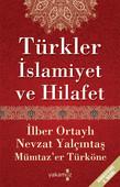 Türkler İslamiyet ve Hilafet