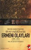 İsmail Hakkı Paşa'nın Sivas Valiliği ve İlk Ermeni Olayları(1880-1882)