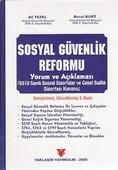 Sosyal Güvenlik Reformu (Yorum ve Açıklamalı)