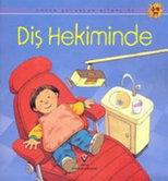 Erken Çocukluk Kitaplığı-Diş Hekiminde