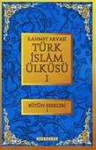 Türk İslam Ülküsü 1