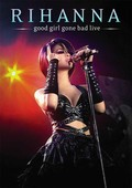Good Girl Gone Bad - Live [DVD]