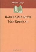 Batılaşma Devri Türk Edebiyatı