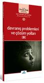 Davranış Problemleri ve Çözüm Yolları -B