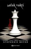 Şafak Vakti - Alacakaranlık serisi 4.Kitap