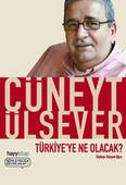 Türkiye'ye Ne Olacak?